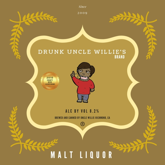 Drunk Uncle Willies Malt Liquor